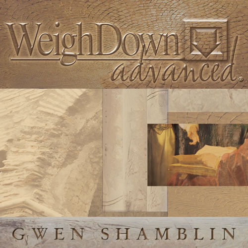 Weigh Down Advanced - Weigh Down Ministries