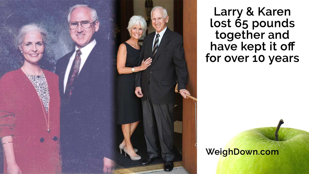 Weigh Down - Larry and Karen Sims - 65 Pound Weight Loss