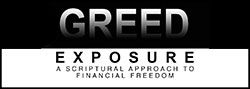 Greed Exposure by Gwen Shamblin