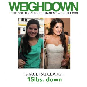 Weigh Down - Grace Radebaugh - 15 Pound Weight Loss