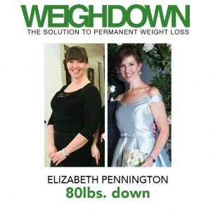 Weigh Down Before & After - Elizabeth Pennington
