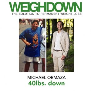 Michael Ormaza Before and After Weigh Down