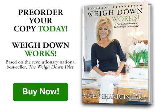 PreOrder Weigh Down Works by Gwen Shamblin Lara