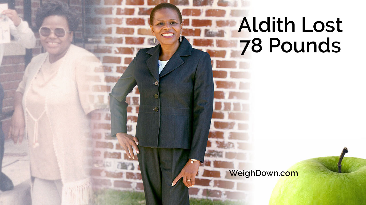 Weigh Down - Aldith Diaz - 78 Pound Weight Loss