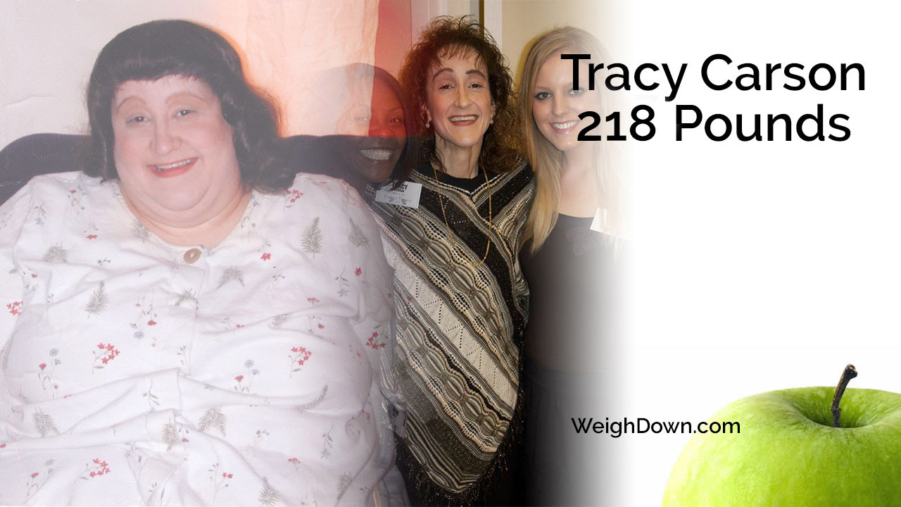 Weigh Down - Tracy Carson - 218 Pound Weight Loss