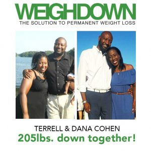 Terrell and Dana Cohen Before and After Weigh Down Ministries