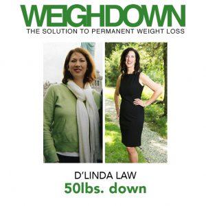 Weigh Down - DLinda Law - 50 Pound Weight Loss