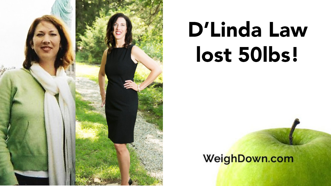 Weigh Down - DLinda Law - 50 Pound Weight Loss