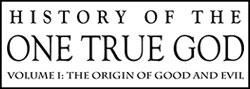 History of the One True God by Gwen Shamblin