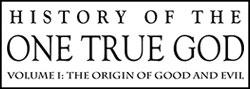 History of the One True God by Gwen Shamblin