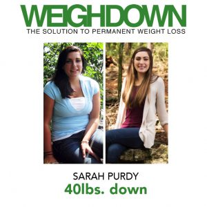 Weigh Down - Sarah Purdy - 40 Pound Weight Loss