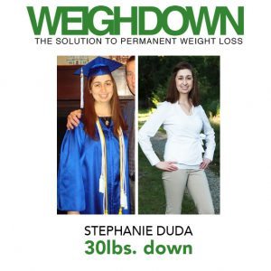 Weigh Down - Stephanie Duda - 30 Pound Weight Loss