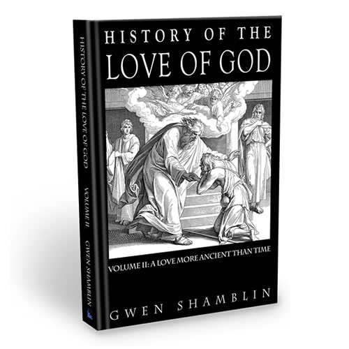 Gwen Shamblin - History of the Love of God Book
