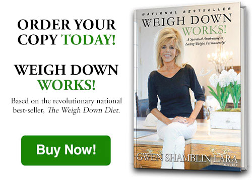 Order Weigh Down Works by Gwen Shamblin Lara